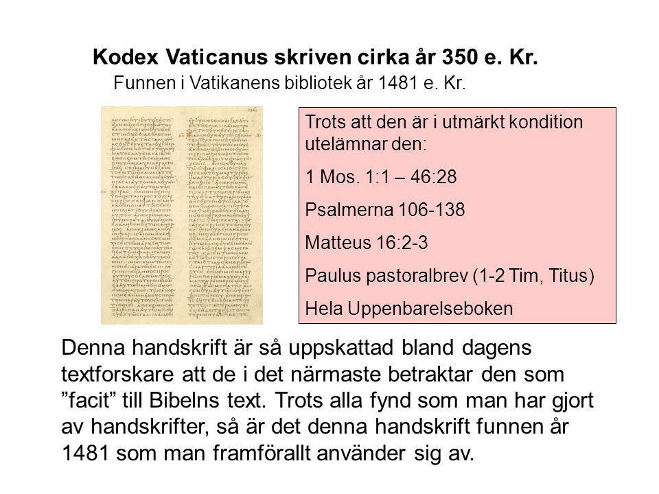 Kodex Vaticanus skriven cirka år 350 e. Kr.