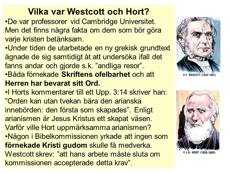 Vilka var Westcott och Hort