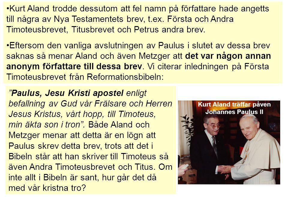 Kurt Aland träffar påven Johannes Paulus II