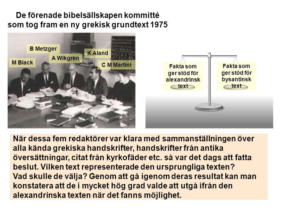 De förenade bibelsällskapen kommitté som tog fram en ny grekisk grundtext 1975