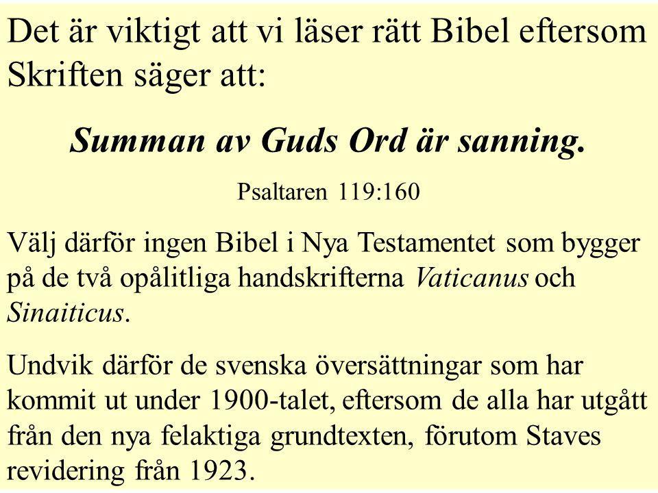 Summan av Guds Ord är sanning.