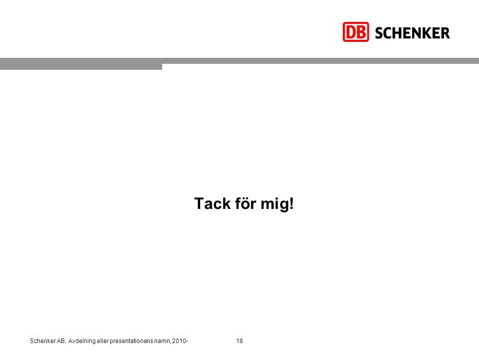 Tack för mig! Schenker AB, Avdelning eller presentationens namn, 2010-