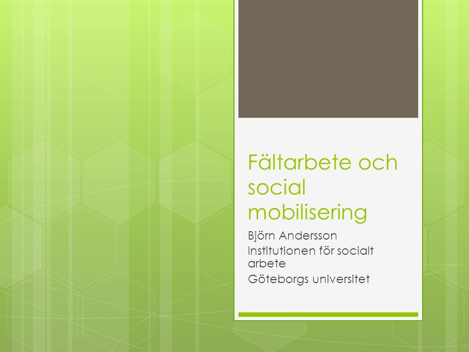 Fältarbete och social mobilisering
