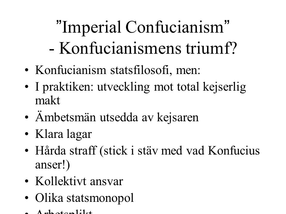 Imperial Confucianism - Konfucianismens triumf
