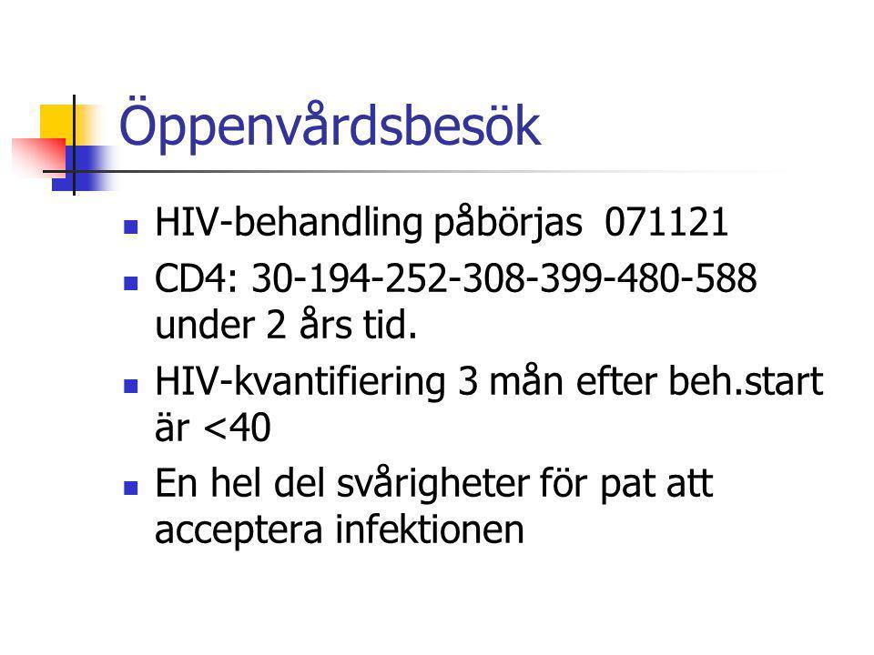 Öppenvårdsbesök HIV-behandling påbörjas 071121