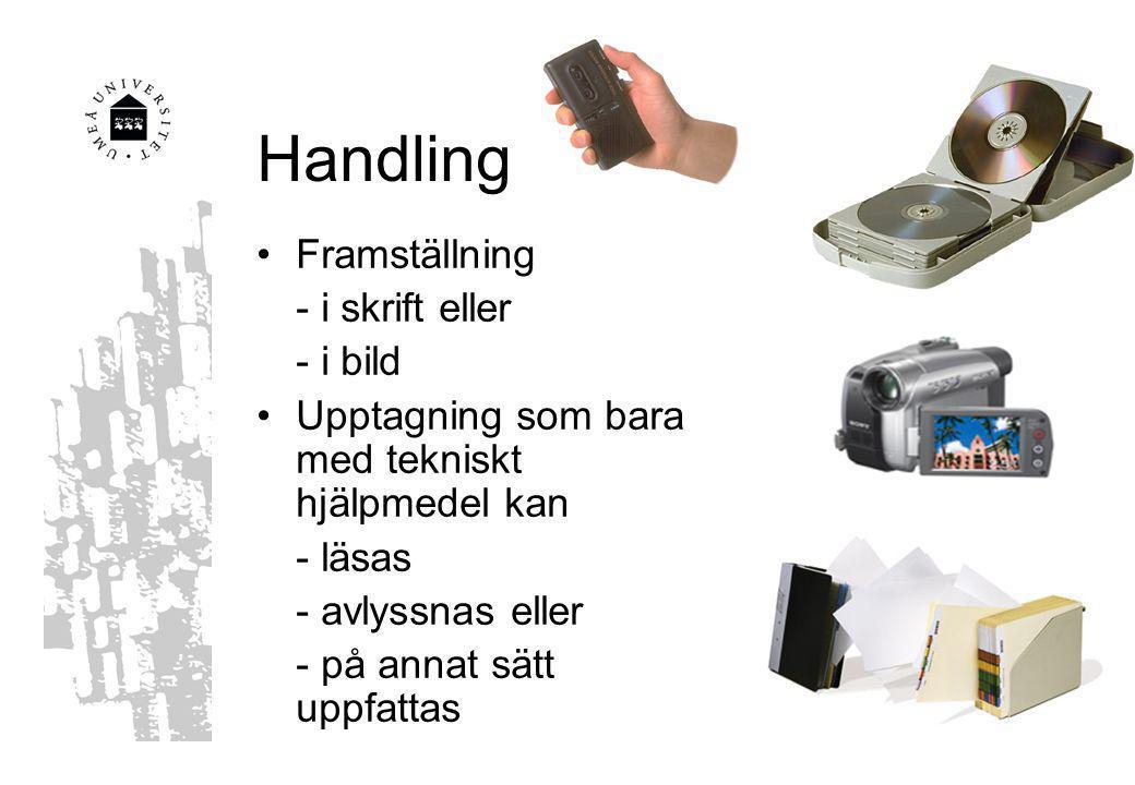 Handling Framställning - i skrift eller - i bild