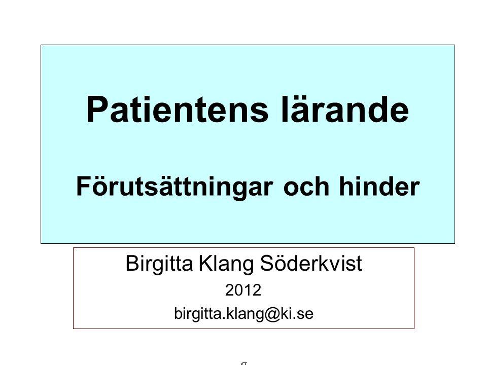 Patientens lärande Förutsättningar och hinder