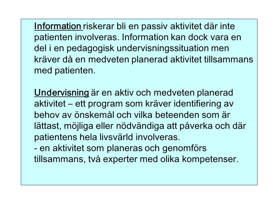 Information riskerar bli en passiv aktivitet där inte patienten involveras.