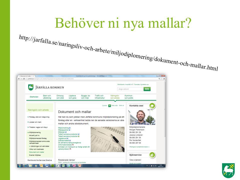 Behöver ni nya mallar http://jarfalla.se/naringsliv-och-arbete/miljodiplomering/dokument-och-mallar.html.
