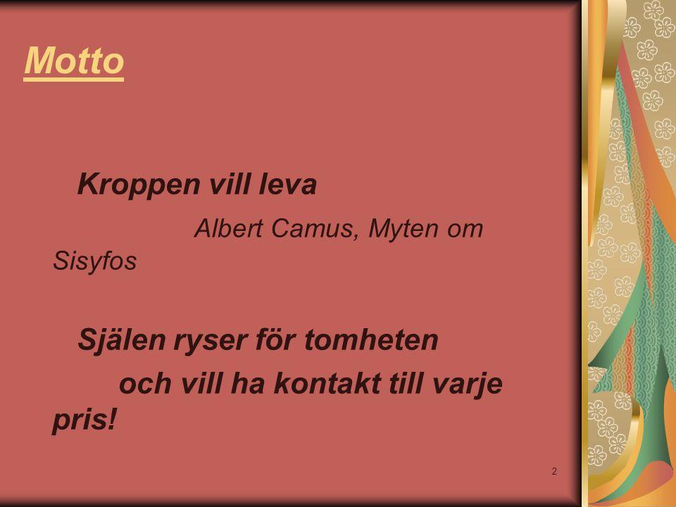 Motto Kroppen vill leva Albert Camus, Myten om Sisyfos