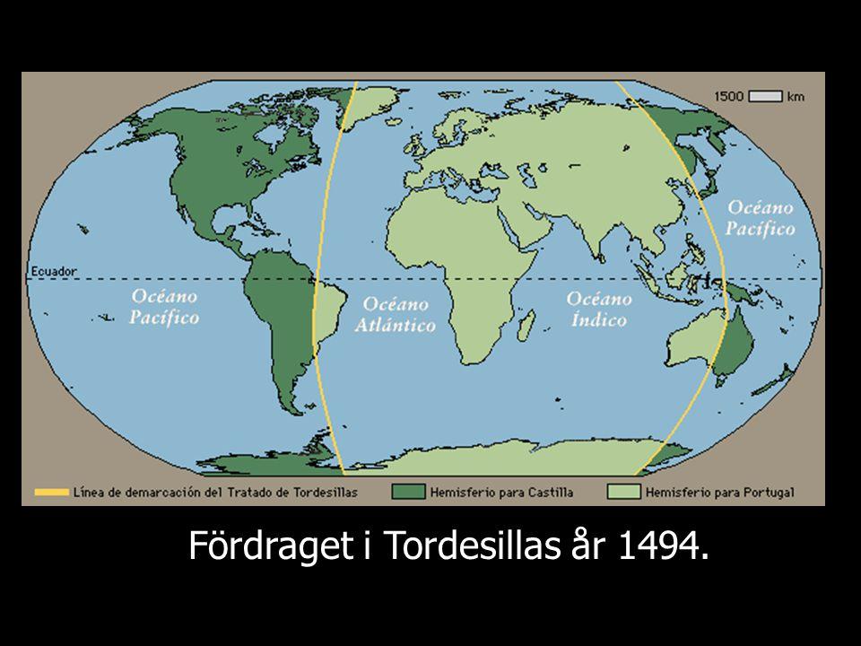 Fördraget i Tordesillas år 1494.