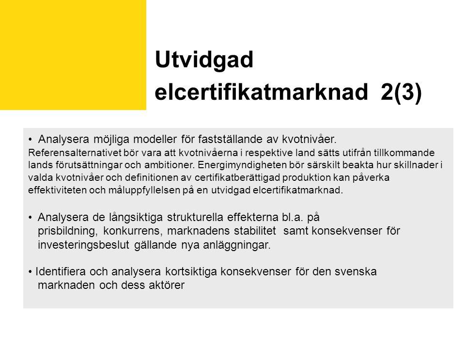 Utvidgad elcertifikatmarknad 2(3)