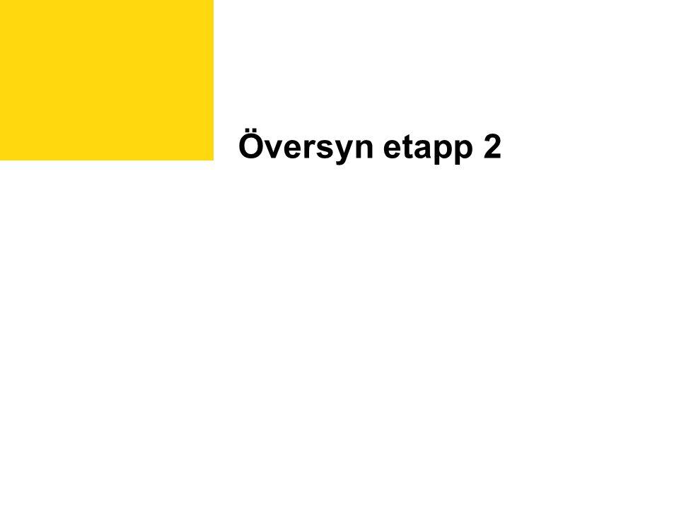 Översyn etapp 2