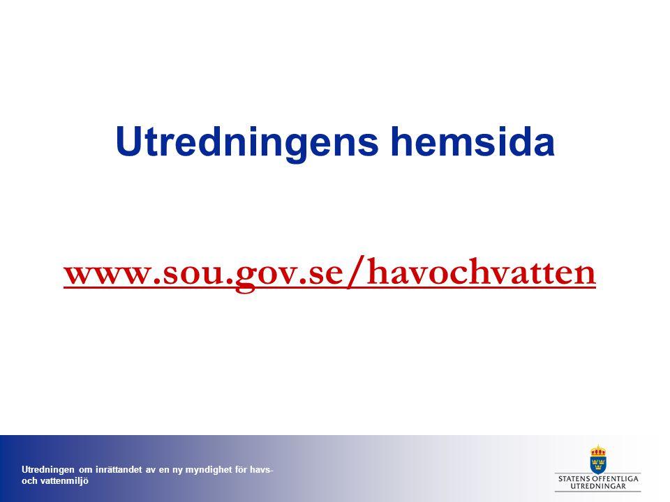 Utredningens hemsida www.sou.gov.se/havochvatten
