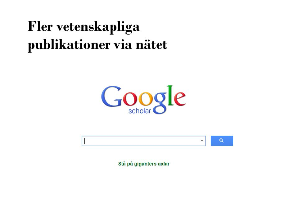 Fler vetenskapliga publikationer via nätet