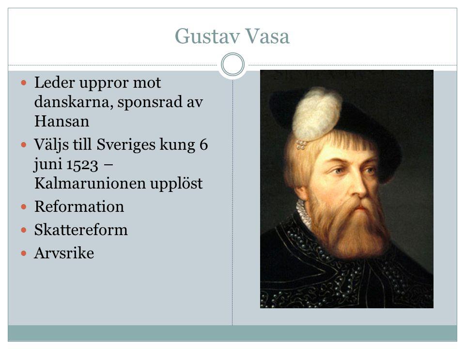 Gustav Vasa Leder uppror mot danskarna, sponsrad av Hansan