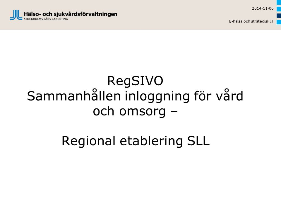 2014-11-06 E-hälsa och strategisk IT