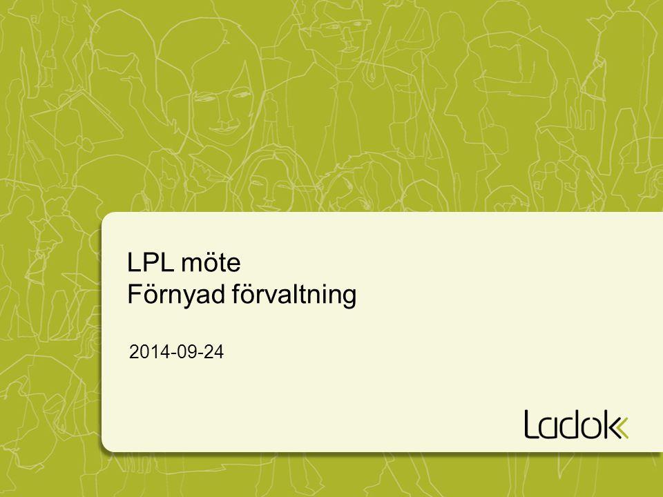 LPL möte Förnyad förvaltning
