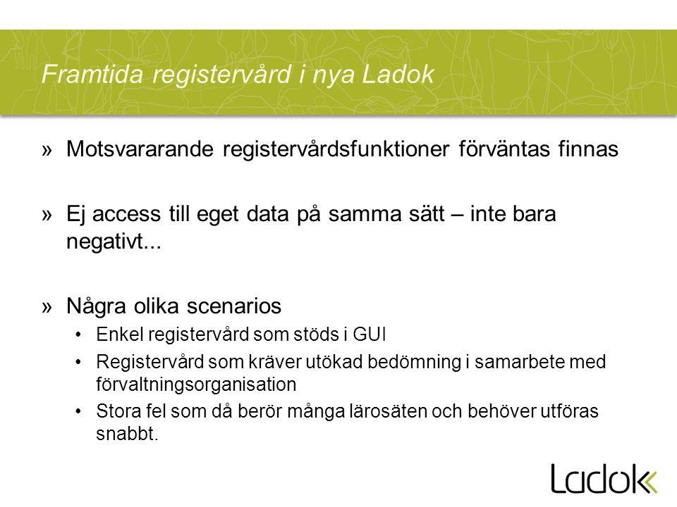 Framtida registervård i nya Ladok