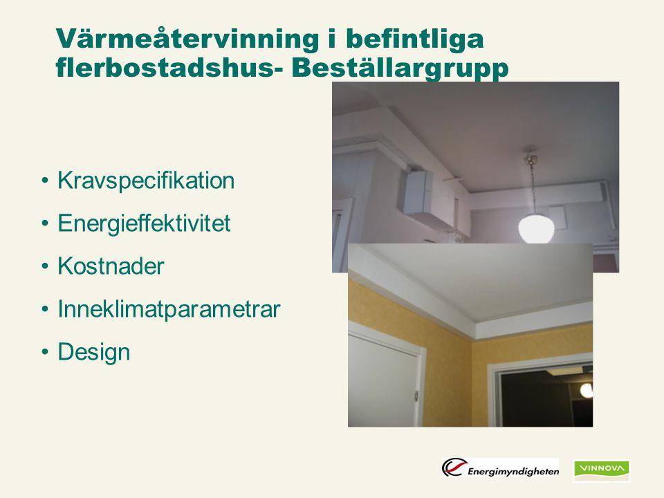Värmeåtervinning i befintliga flerbostadshus- Beställargrupp