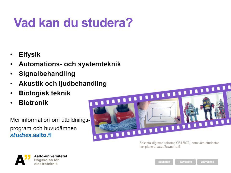 Vad kan du studera Elfysik Automations- och systemteknik