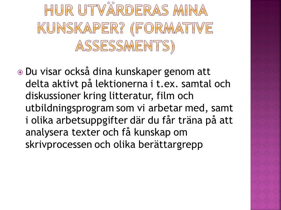 Hur utvärderas Mina kunskaper (Formative assessments)