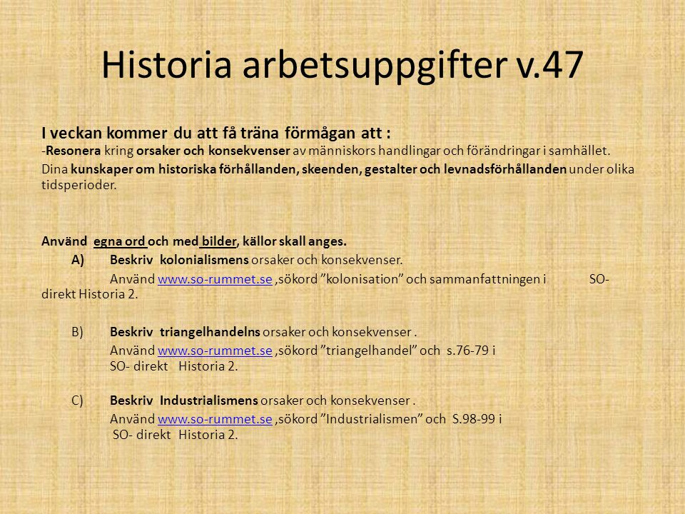 Historia arbetsuppgifter v.47