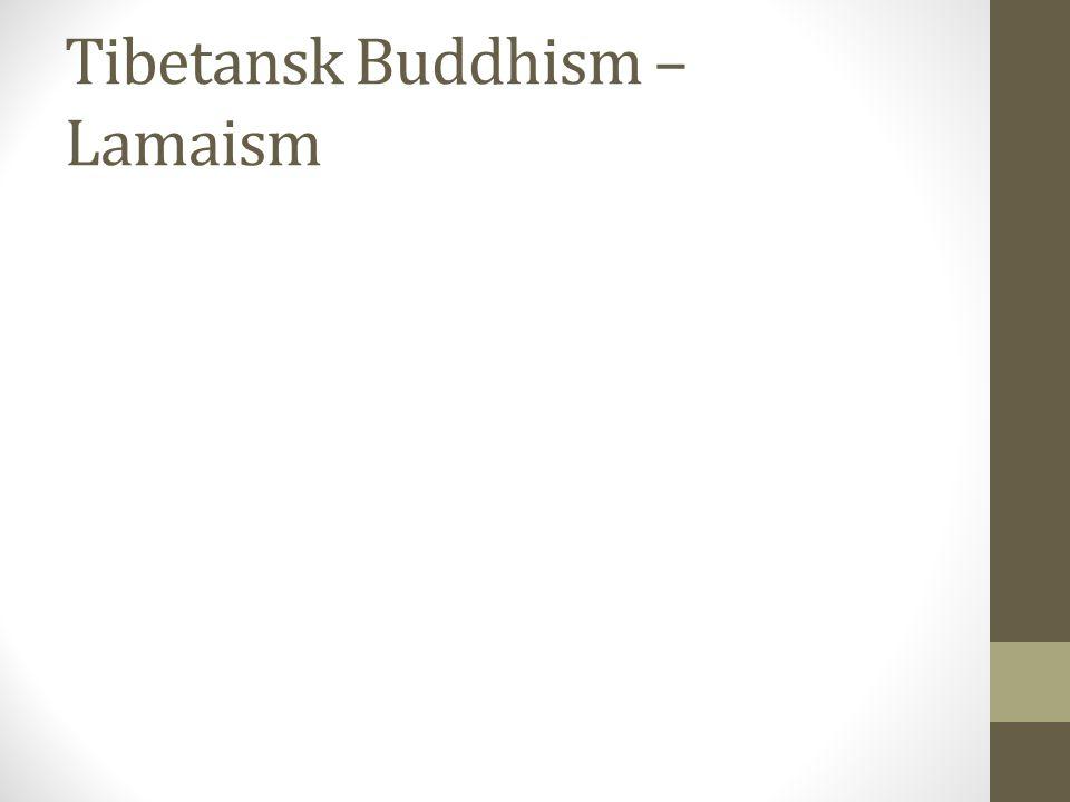 Tibetansk Buddhism – Lamaism