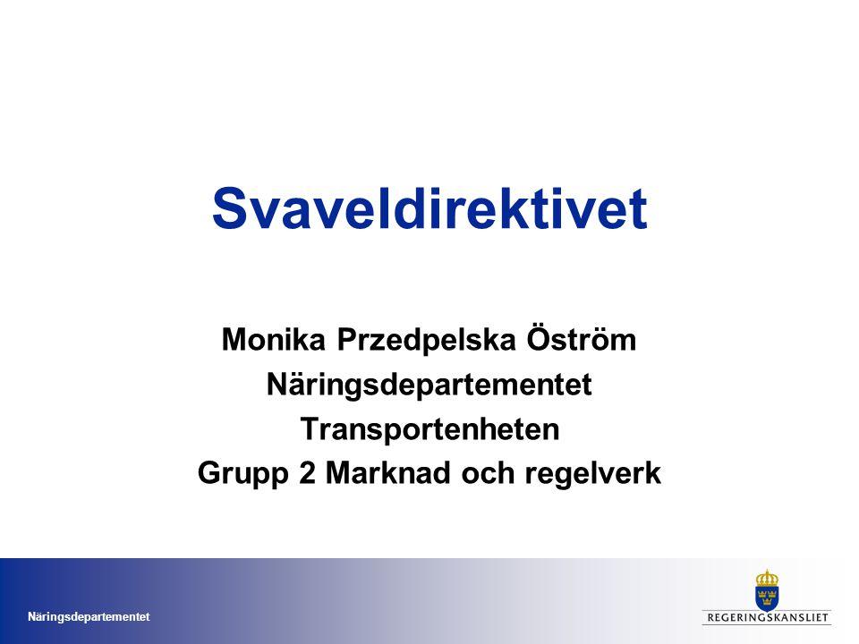 Svaveldirektivet Monika Przedpelska Öström Näringsdepartementet