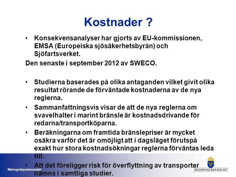 Kostnader Konsekvensanalyser har gjorts av EU-kommissionen, EMSA (Europeiska sjösäkerhetsbyrån) och Sjöfartsverket.