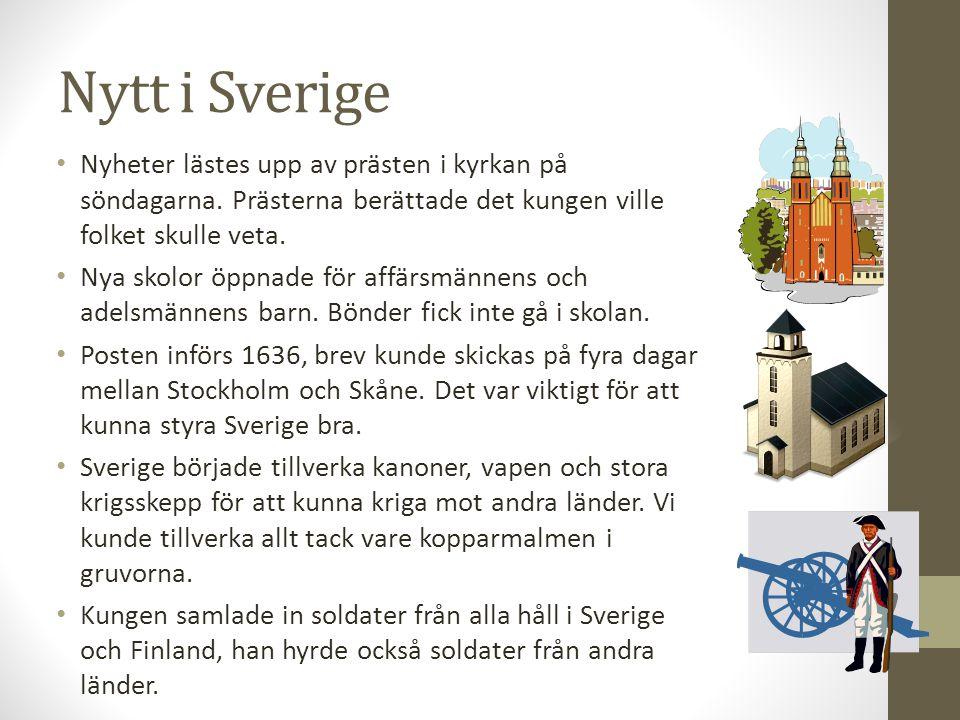 Nytt i Sverige Nyheter lästes upp av prästen i kyrkan på söndagarna. Prästerna berättade det kungen ville folket skulle veta.