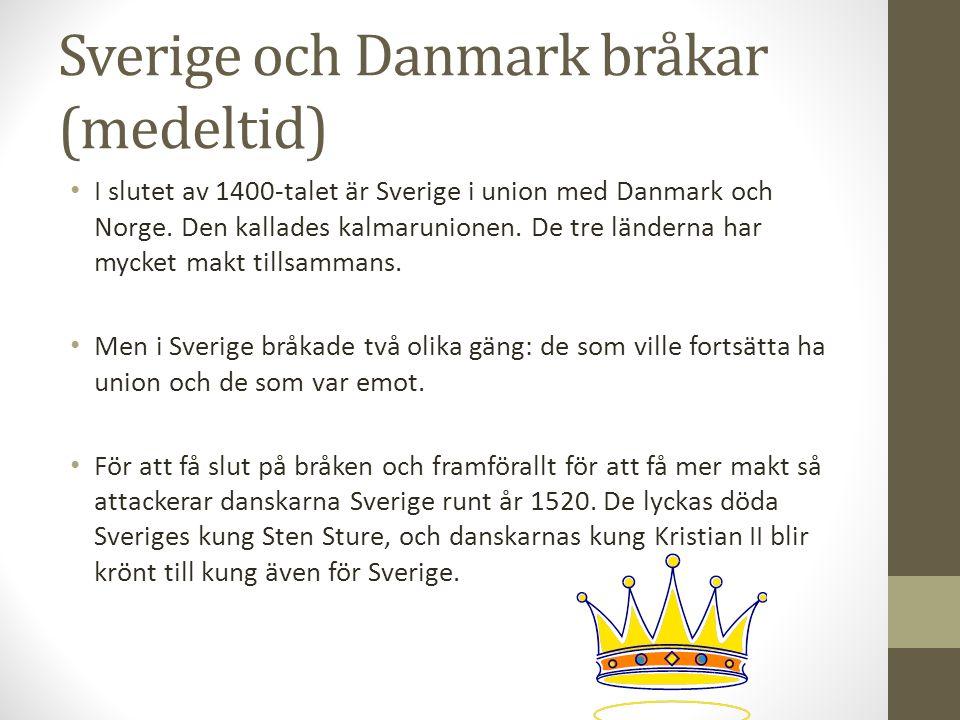 Sverige och Danmark bråkar (medeltid)