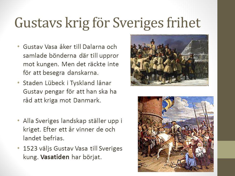 Gustavs krig för Sveriges frihet