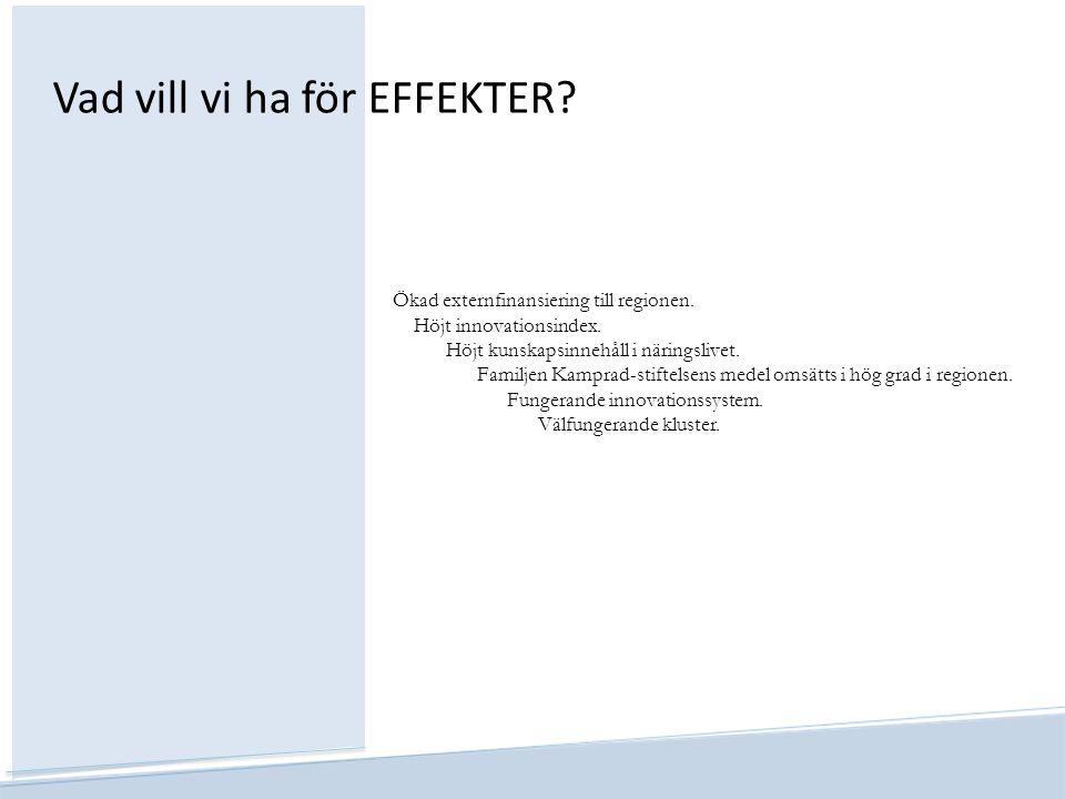 Vad vill vi ha för EFFEKTER