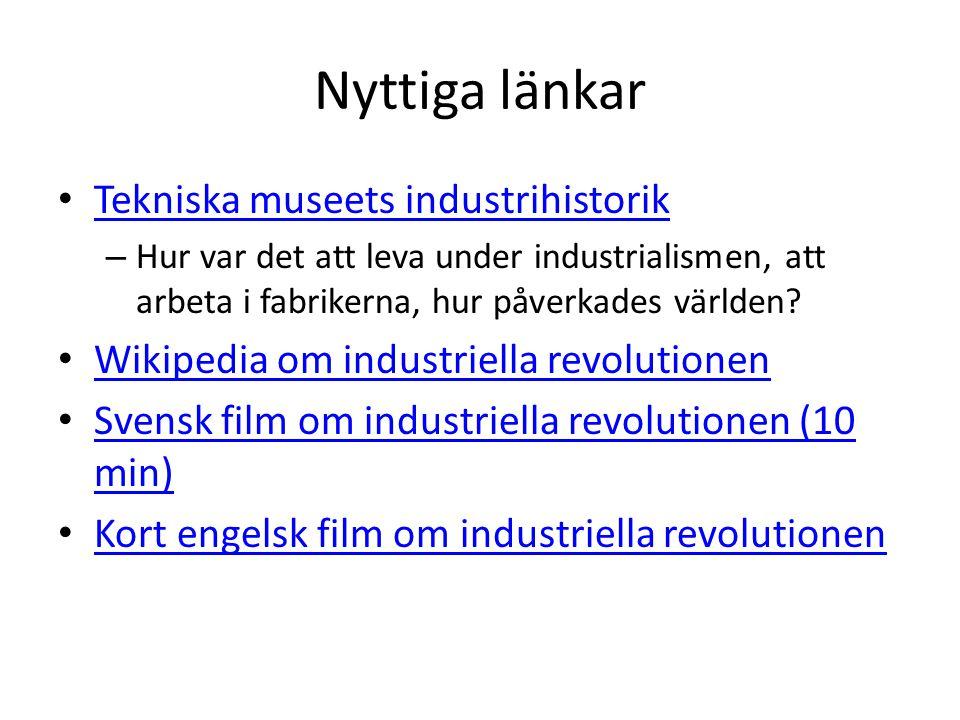 Nyttiga länkar Tekniska museets industrihistorik