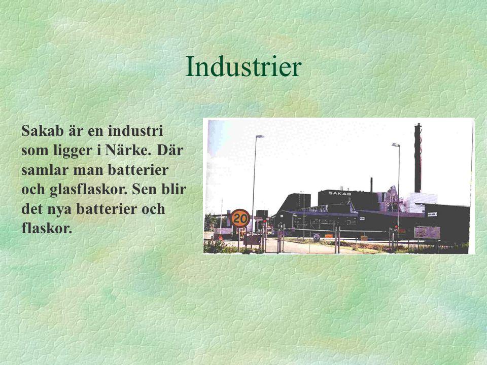 Industrier Sakab är en industri som ligger i Närke.