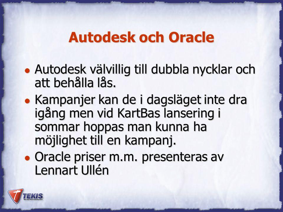Autodesk och Oracle Autodesk välvillig till dubbla nycklar och att behålla lås.