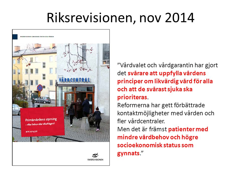 Riksrevisionen, nov 2014