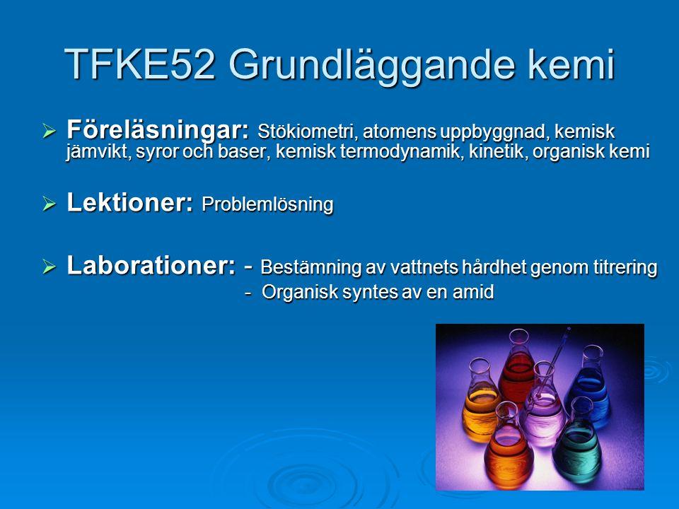 TFKE52 Grundläggande kemi
