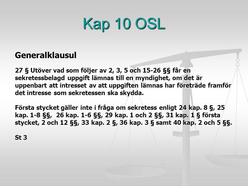 Kap 10 OSL Generalklausul