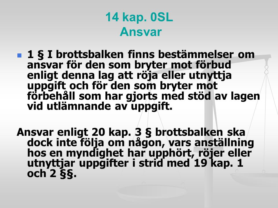 14 kap. 0SL Ansvar