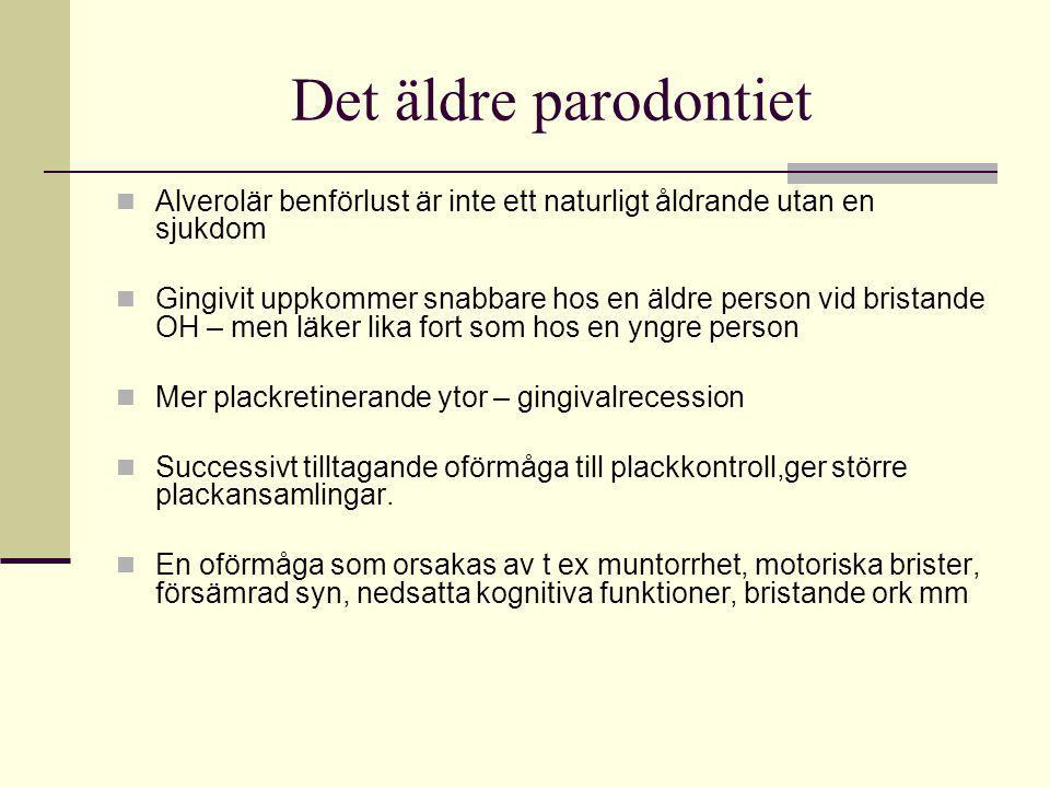 Det äldre parodontiet Alverolär benförlust är inte ett naturligt åldrande utan en sjukdom.