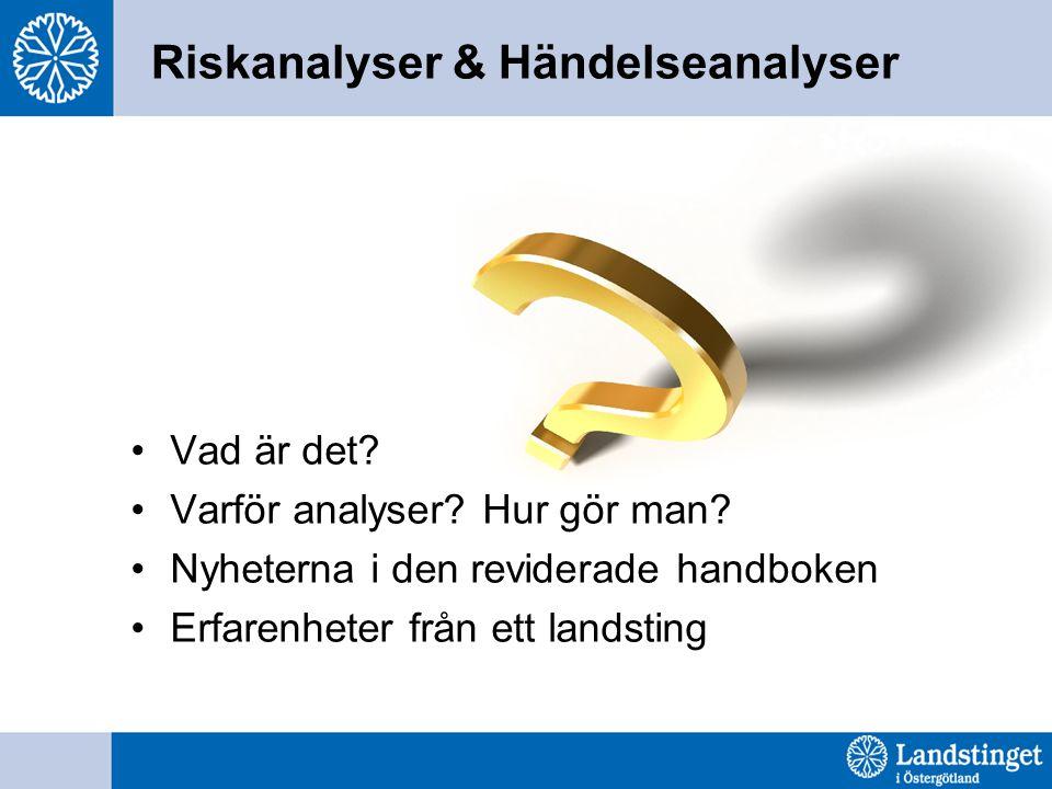 Riskanalyser & Händelseanalyser