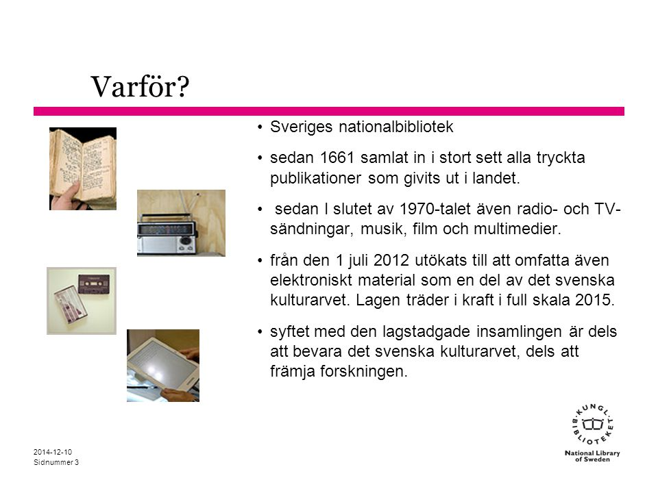 Varför Sveriges nationalbibliotek