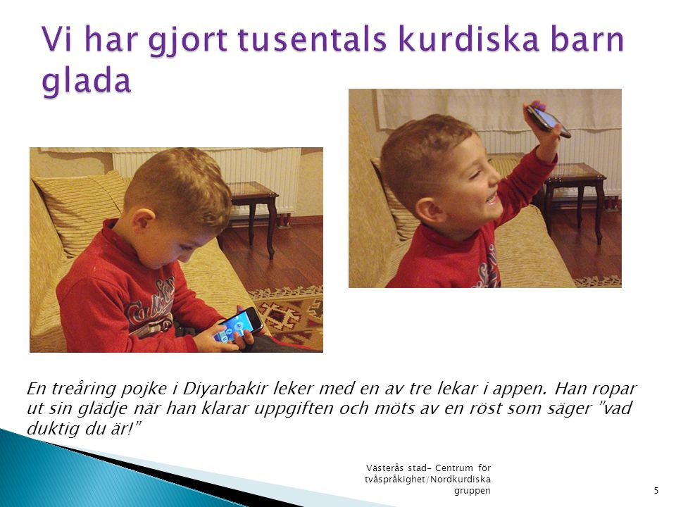 Vi har gjort tusentals kurdiska barn glada