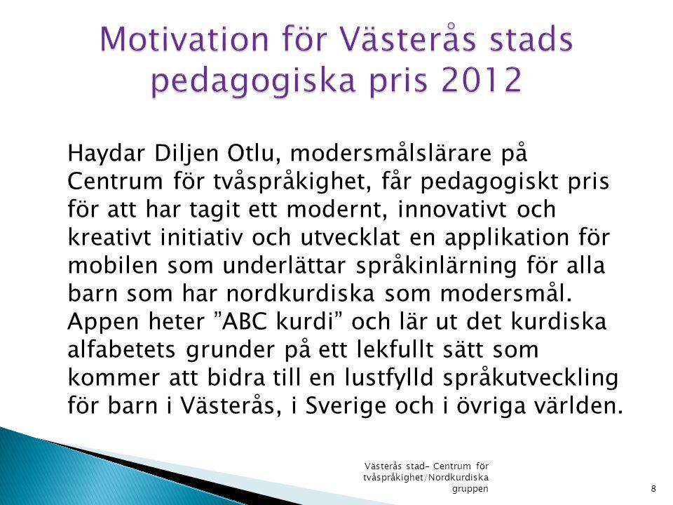 Motivation för Västerås stads pedagogiska pris 2012