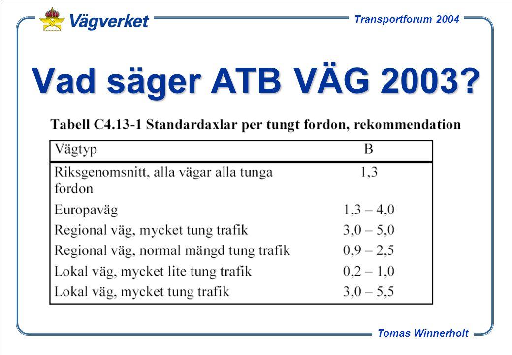 Vad säger ATB VÄG 2003