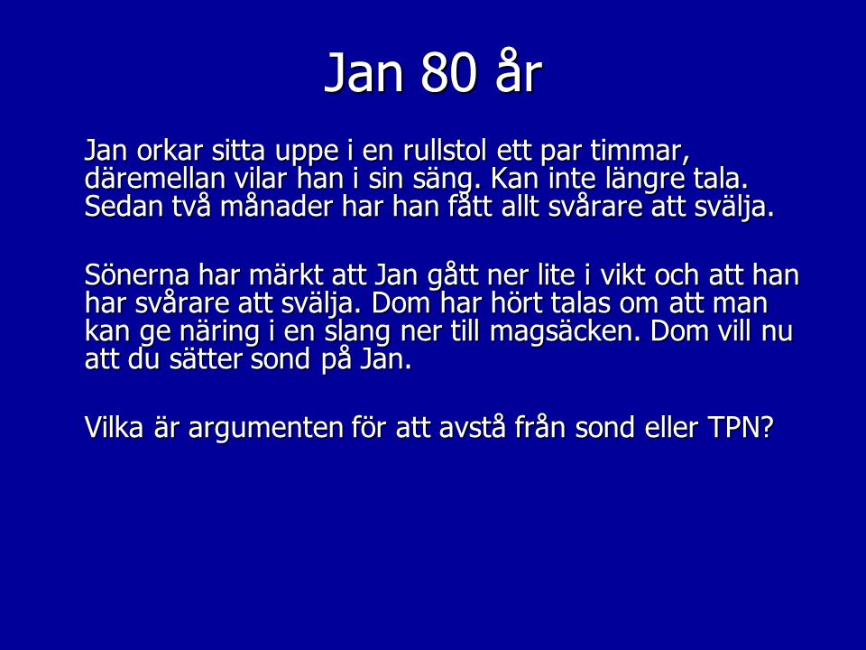Jan 80 år