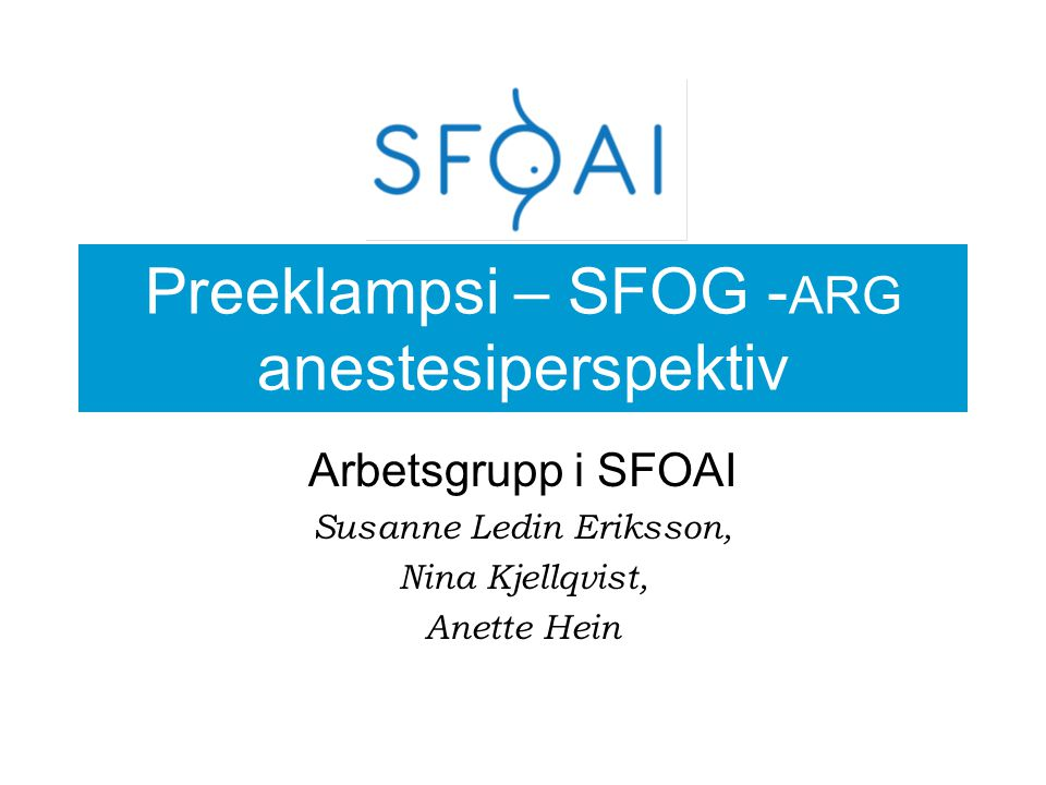 Preeklampsi – SFOG -ARG anestesiperspektiv
