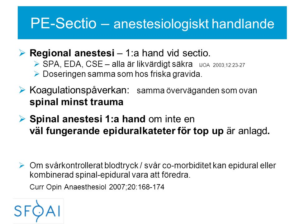 PE-Sectio – anestesiologiskt handlande
